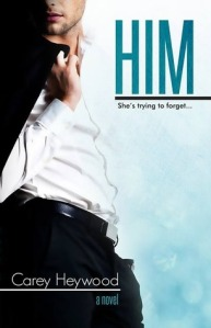 HIM by Carey Heywood REVIEW